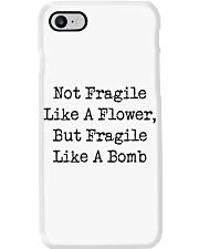 Not Fragile Like A Flower Phone Case thumbnail