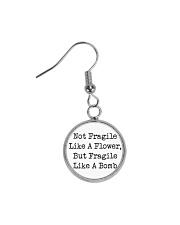 Not Fragile Like A Flower Circle Earrings front