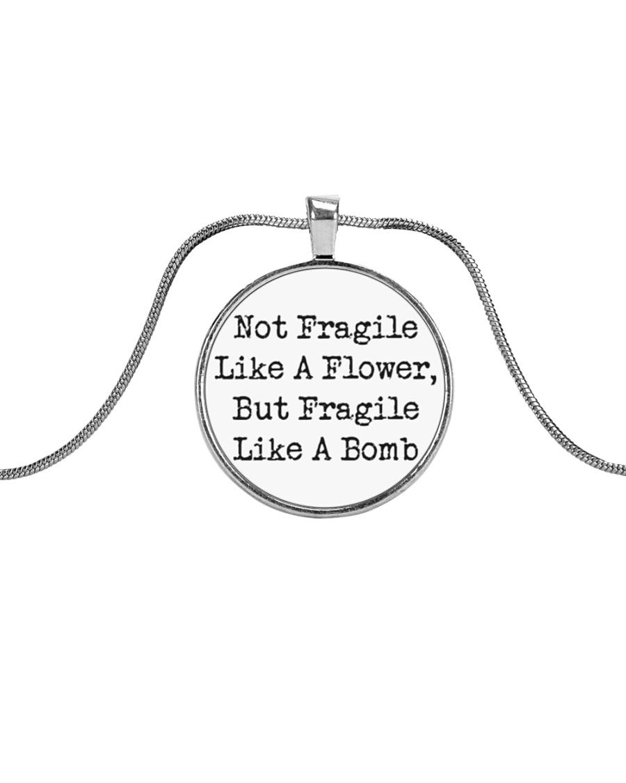 Not Fragile Like A Flower Metallic Circle Necklace