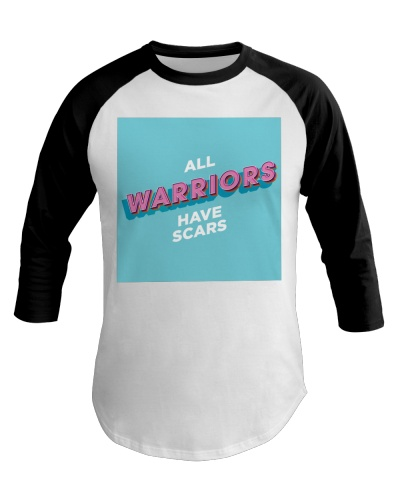 Warriors Have Scars