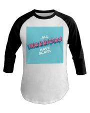 Warriors Have Scars Baseball Tee tile