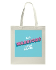Warriors Have Scars Tote Bag thumbnail