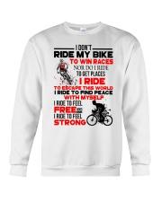 I DON'T RIDE MY BIKE TO WIN RACES Crewneck Sweatshirt thumbnail