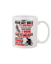 I DON'T RIDE MY BIKE TO WIN RACES Mug thumbnail