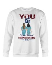 You and me - Nursing partner in crime Crewneck Sweatshirt thumbnail