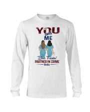 You and me - Nursing partner in crime Long Sleeve Tee thumbnail