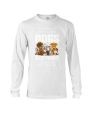 Need all dogs Long Sleeve Tee thumbnail