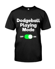 Dodgeball Player Mode Classic T-Shirt front