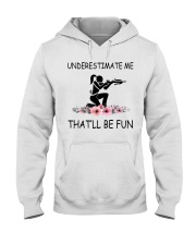 Underestimate me That'll be fun - crossbow Hooded Sweatshirt front