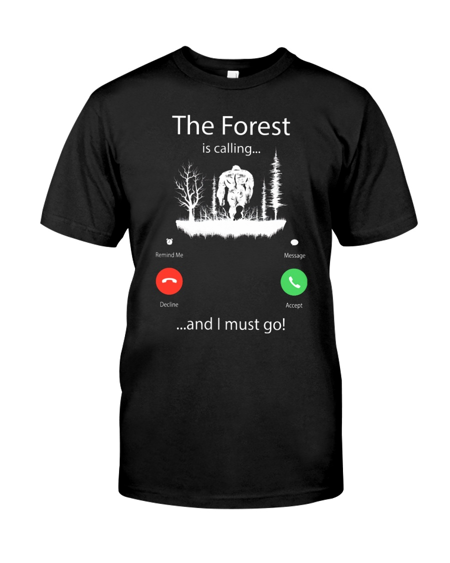 The forest is calling bigfoot - Big sale Classic T-Shirt
