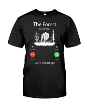 The forest is calling bigfoot - Big sale Classic T-Shirt front