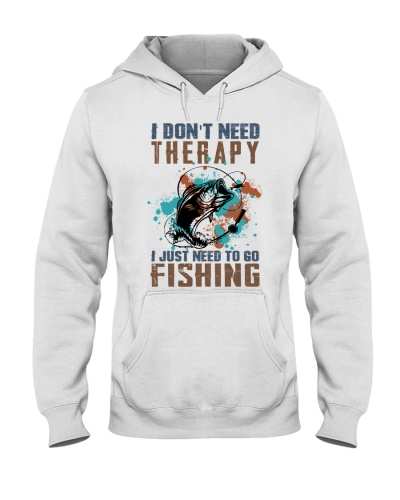 I don't need therapy - fishing