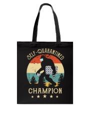 Self quarantined champion Tote Bag thumbnail