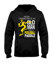 Never Underestimate Old Man with Pickleball Hooded Sweatshirt front