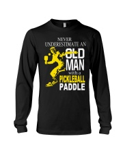 Never Underestimate Old Man with Pickleball Long Sleeve Tee thumbnail