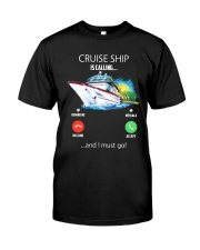 Cruise ship is calling - BS Classic T-Shirt front