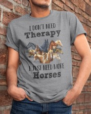 I Just Need More Horses 029 Classic T-Shirt apparel-classic-tshirt-lifestyle-26