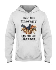 I Just Need More Horses 029 Hooded Sweatshirt thumbnail