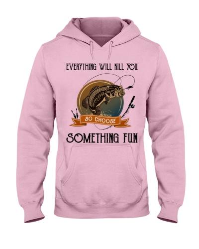 Choose something fun fishing