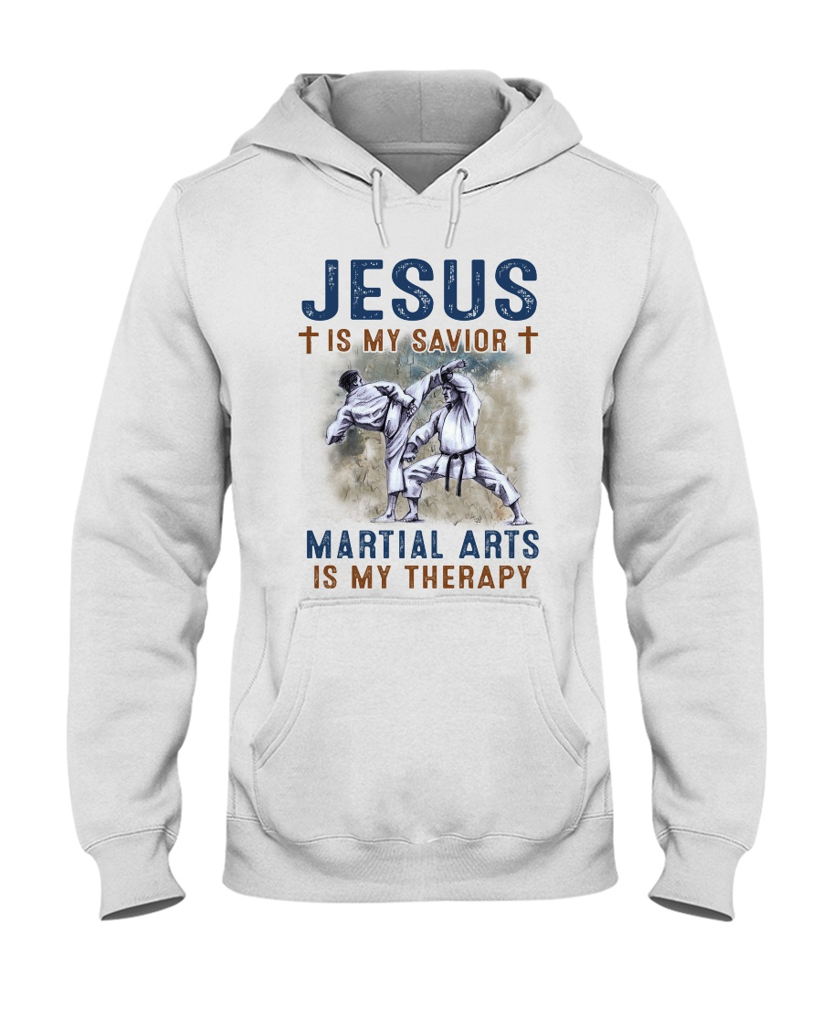 Jesus is my savior Martial Arts is my therapy Hooded Sweatshirt