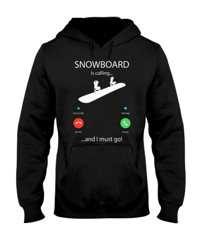 Snowboard is Calling and I must Go