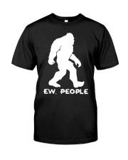 Ew people - Bigfoot Classic T-Shirt thumbnail