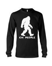 Ew people - Bigfoot Long Sleeve Tee thumbnail