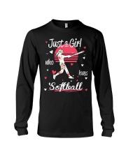 Just a girl who loves softball Long Sleeve Tee thumbnail