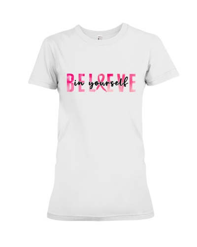 Believe in Yourself Breast Cancer