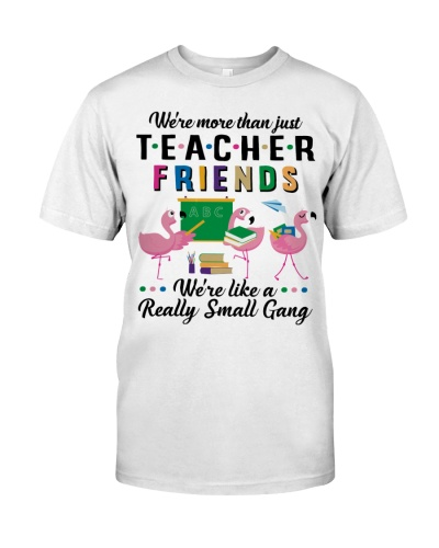 We're More Than Just Teacher Friends