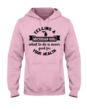 Telling A Michigan Girl Hooded Sweatshirt front
