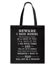 Beware I ride horses Tote Bag thumbnail