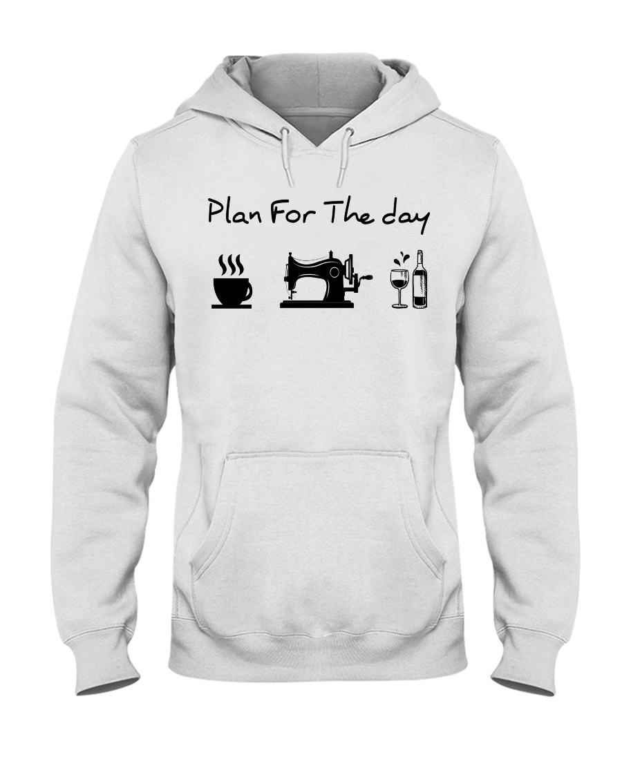 sewing coffe and wine plan Hooded Sweatshirt