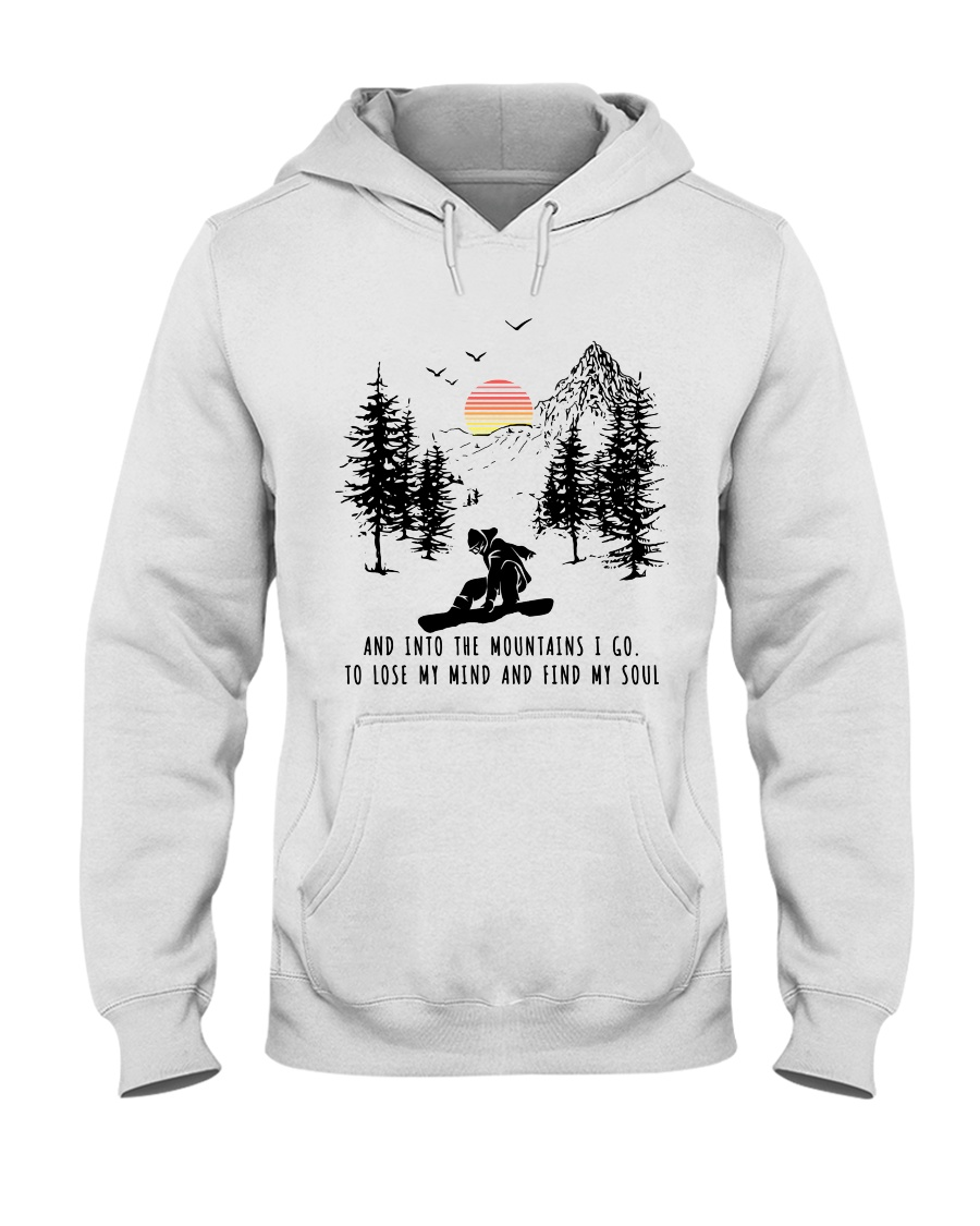 Snowboard And into the mountains I go 9997 Hooded Sweatshirt
