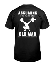 Weight lifting assuming old man Classic T-Shirt back