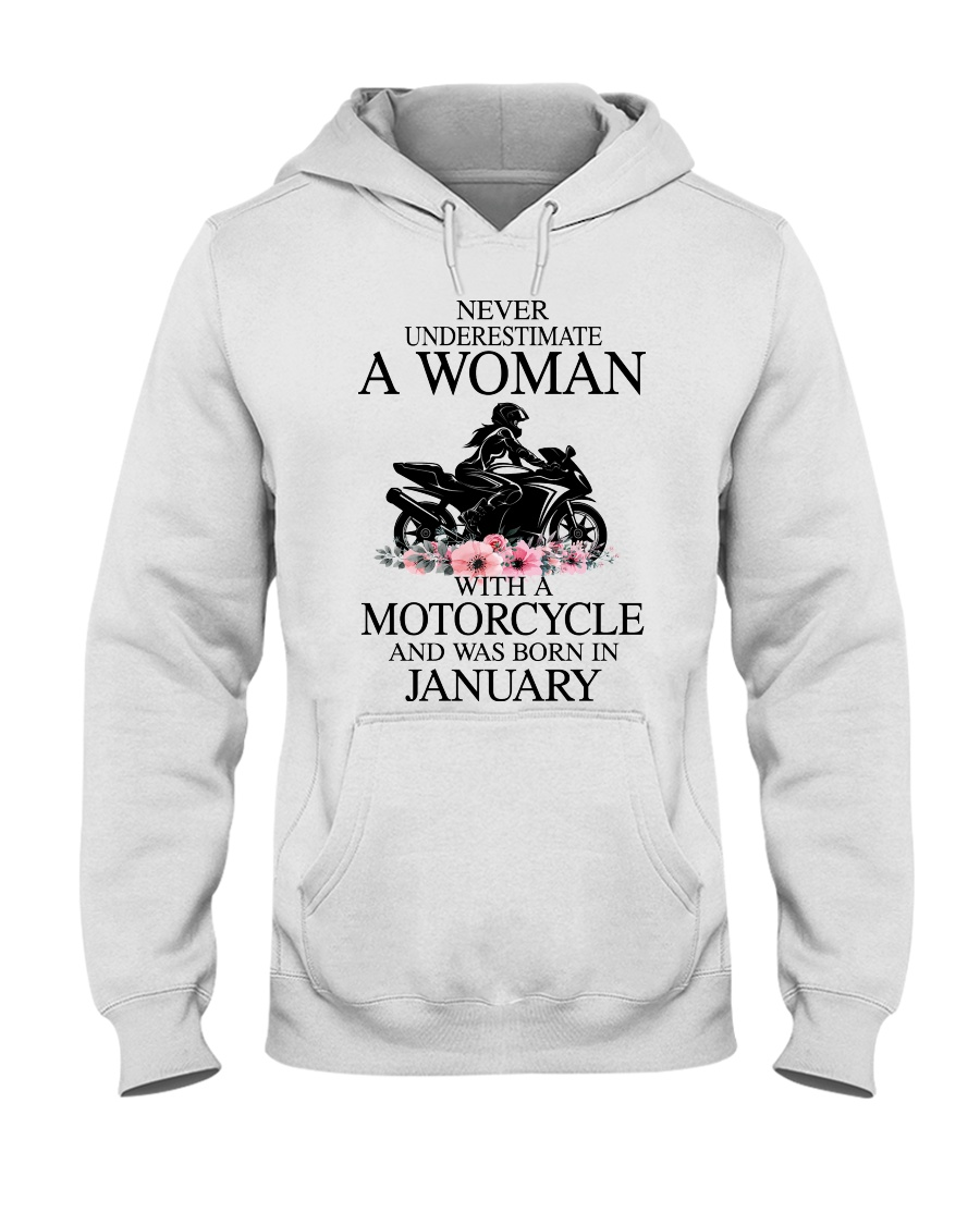 Never underestimate a January motorcycle woman Hooded Sweatshirt