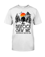 Bigfoot Saw Me 2 sale Classic T-Shirt thumbnail