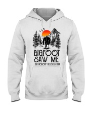 Bigfoot Saw Me 2 sale Hooded Sweatshirt front