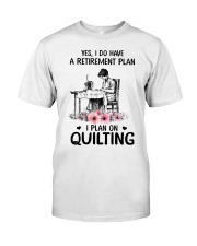 My retirement plan is on quilting Classic T-Shirt thumbnail