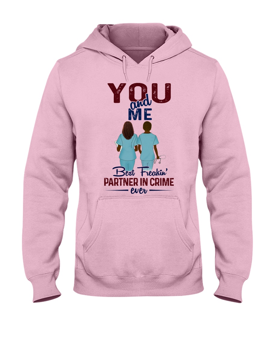 You and me - best nurse partner for life Hooded Sweatshirt