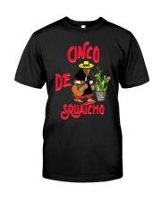 Cinco De Squatcho Classic T-Shirt front
