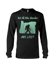 Not All Who Wander Are Lost - Oregon Long Sleeve Tee thumbnail