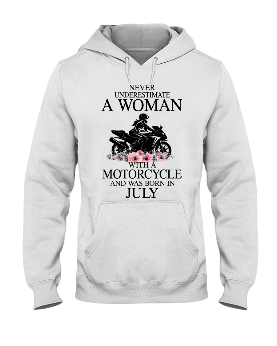 Never underestimate a July motorcycle woman Hooded Sweatshirt
