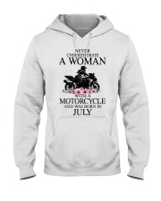 Never underestimate a July motorcycle woman Hooded Sweatshirt front