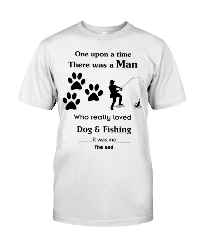For Man - who love dog and fishing