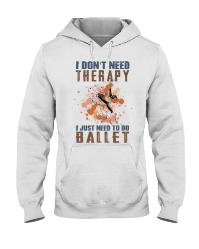 I don't need therapy - ballet