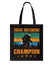 Social distancing champion Tote Bag thumbnail