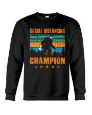 Social distancing champion Crewneck Sweatshirt thumbnail