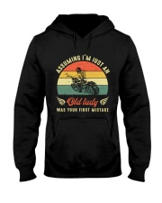 Assuming i'm just an old lady your first mistake Hooded Sweatshirt front