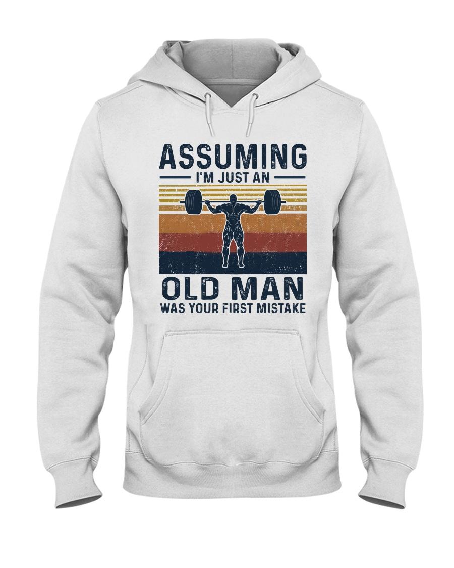 Assuming I am just an old man - weightlifting 0025 Hooded Sweatshirt